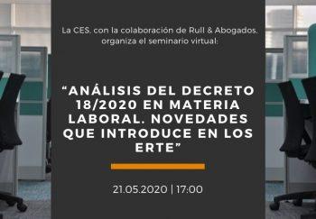 """""""ANÁLISIS DEL DECRETO 18_2020 EN MATERIA LABORAL. NOVEDADES QUE INTRODUCE EN LOS ERTE"""""""